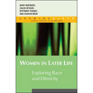 Women in Later Life: Exploring Race and Ethnicity (BOK)