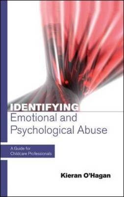 Identifying Emotional and Psychological Abuse: A Guide for C (BOK)