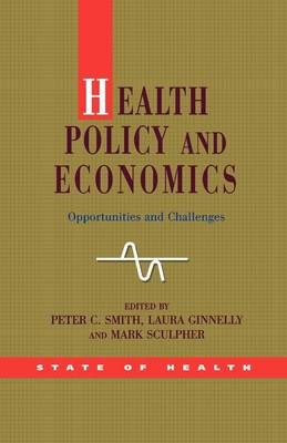 Health Policy and Economics: Opportunities and Challenges (BOK)