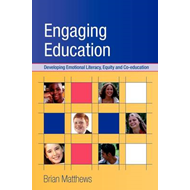 Engaging Education: Developing Emotional Literacy, Equity and Co-education (BOK)