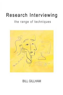 Research Interviewing: The Range of Techniques (BOK)