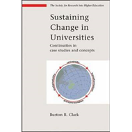 Sustaining Change in Universities: Continuities in Case Studies and Concepts (BOK)