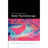 New Dimensions in Body Psychotherapy (BOK)