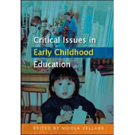 Critical Issues in Early Childhood Education (BOK)