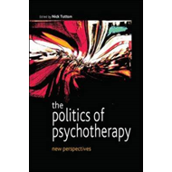 The Politics of Psychotherapy: New Perspectives (BOK)