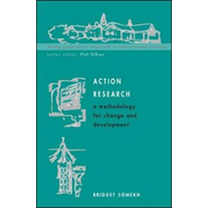 Action Research: A Methodology for Change and Development (BOK)