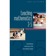 Teaching Mathematics 3-5: Developing Learning in the Foundat (BOK)