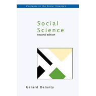Social Science: Philosophical and Methodological Foundations (BOK)
