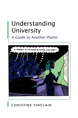 Understanding University: A Guide to Another Planet (BOK)