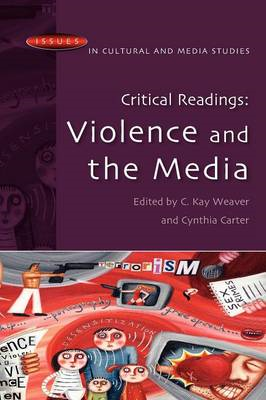 Critical Readings: Violence and the Media (BOK)