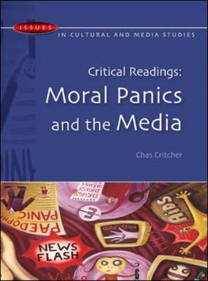 Critical Readings: Moral Panics and the Media (BOK)