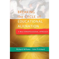 Breaking the Cycle of Educational Alienation: A Multiprofessional Approach (BOK)