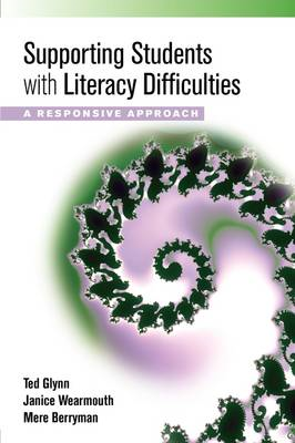 Supporting Students with Literacy Difficulties: A Responsive Approach (BOK)