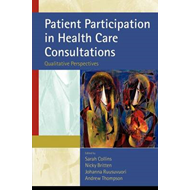 Patient Participation in Health Care Consultations: Qualitative Perspectives (BOK)
