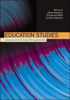 Education Studies: Issues and Critical Perspectives (BOK)