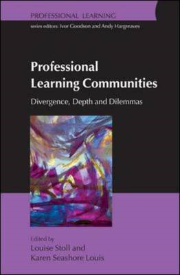 Professional Learning Communities: Divergence, Depth and Dil (BOK)