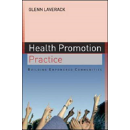 Health Promotion Practice: Building Empowered Communities (BOK)