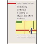 Facilitating Reflective Learning in Higher Education (BOK)