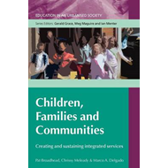 Children, Families and Communities: Creating and Sustaining Integrated Services (BOK)