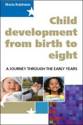 Child Development from Birth to Eight: A Journey through the (BOK)