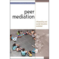 Peer Mediation: Citizenship and Social Inclusion in Action (BOK)