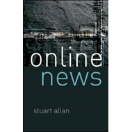 Online News: Journalism and the Internet (BOK)