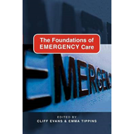The Foundations of Emergency Care (BOK)
