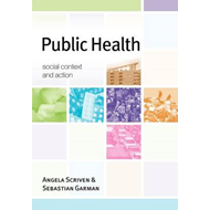 Public Health: Social Context and Action (BOK)