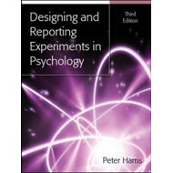 Designing and Reporting Experiments in Psychology (BOK)