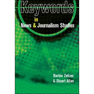 Keywords in News and Journalism Studies (BOK)