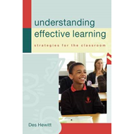 Understanding Effective Learning: Strategies for the Classroom (BOK)