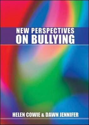 New Perspectives on Bullying: A Guide for Practitioners (BOK)