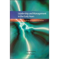 Leadership and Management in the Early Years: A Practical Guide (BOK)