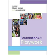 Foundations of Playwork (BOK)