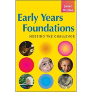 Early Years Foundations: Meeting the Challenge (BOK)