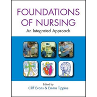 The Foundations of Nursing: An Integrated Approach (BOK)