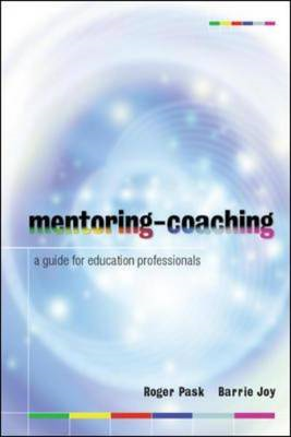 Mentoring-Coaching: A Guide for Education Professionals (BOK)