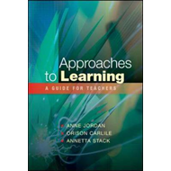 Approaches to Learning: A Guide for Teachers (BOK)