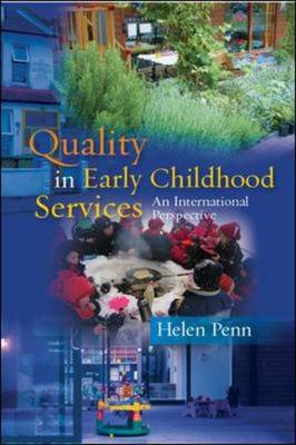 Quality in Early Childhood Services - An International Persp (BOK)