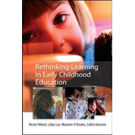 Rethinking Learning in Early Childhood Education (BOK)