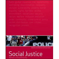 Social Justice: Welfare, Crime and Society (BOK)