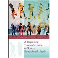 Beginning Teacher's Guide to Special Educational Needs (BOK)