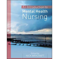 An Introduction to Mental Health Nursing (BOK)