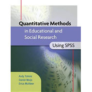 Quantitative Methods in Educational and Social Research Using SPSS (BOK)