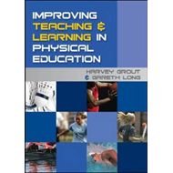 Improving Teaching and Learning in Physical Education (BOK)
