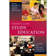 Masters Level Study in Education: A Guide to Success (BOK)
