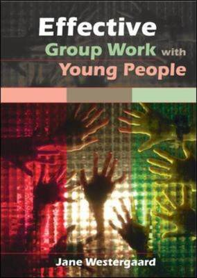 Effective Group Work with Young People (BOK)