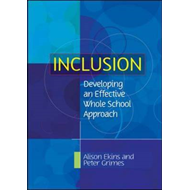 Inclusion: Developing an Effective Whole School Approach (BOK)
