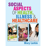 Social Aspects of Health, Illness and Healthcare (BOK)