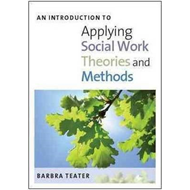 Introduction to Applying Social Work Theories and Methods (BOK)